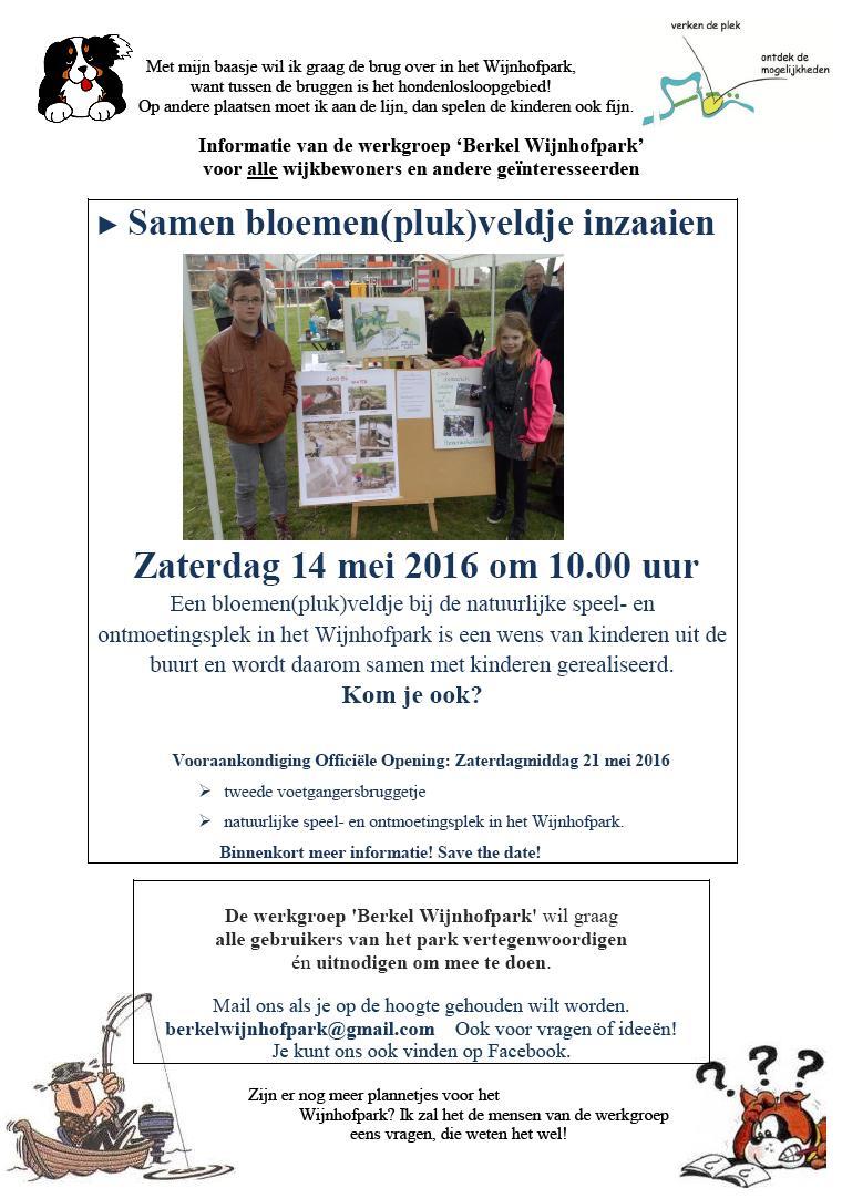 Flyer Werkgroep Berkel Wijnhofpark Inzaaien bloemenplukveldje en Vooraankondiging Opening mei 2016