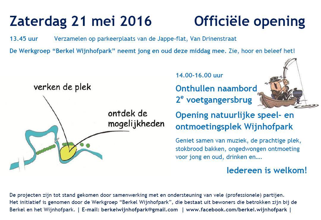 Officiële opening 2e brug en natuurlijke speel- en ontmoetingsplek Wijnhofpark 21 mei 2016