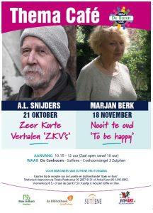 Themacafé's in de Lunette met A.L. Snijders en Marjan Berk